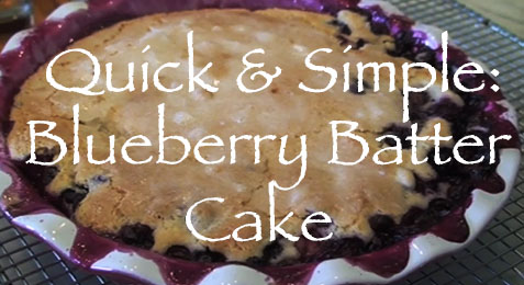 Quick & Simple: Blueberry Batter Cake Recipe
