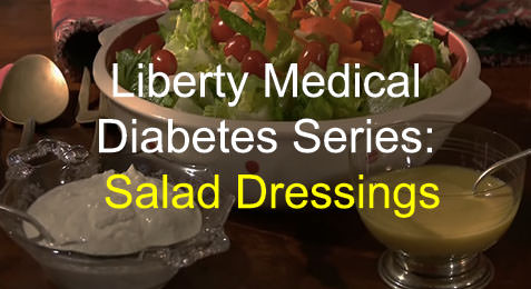 Liberty Medical Diabetes Series: Blue Cheese and Mustard Vinaigrette Dressing
