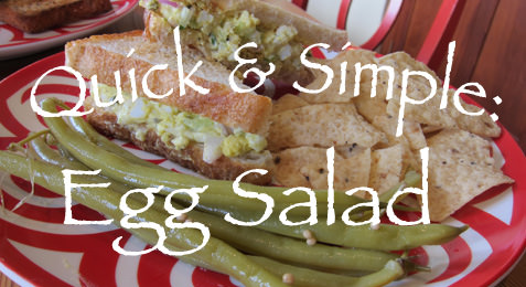 Quick & Simple: Egg Salad
