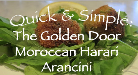 Quick & Simple: The Golden Door Moroccan Harai Arancini