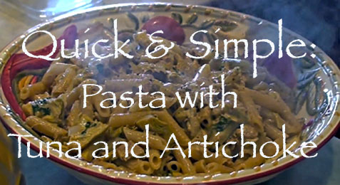 Quick & Simple: Easy Pasta Dinner with Tuna and Artichoke
