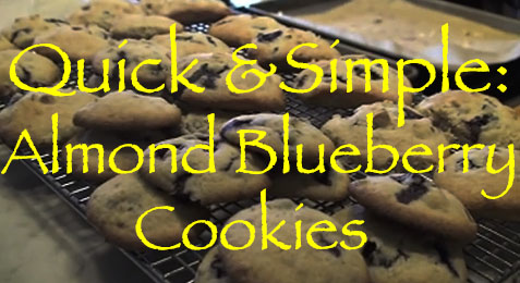 Quick & Simple: Almond Blueberry Cookies